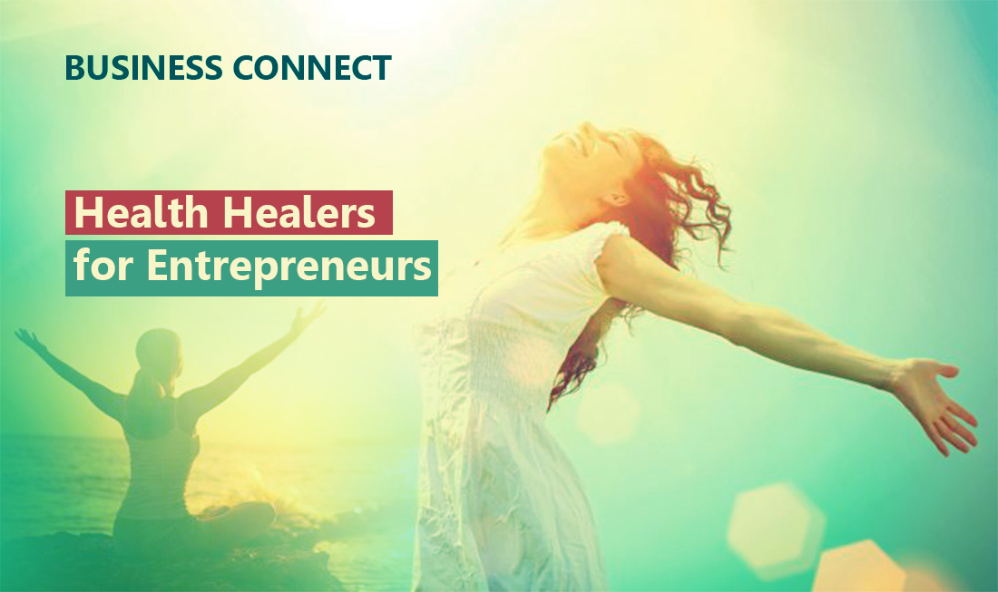 Health healers for Entrepreneurs - Business Connect