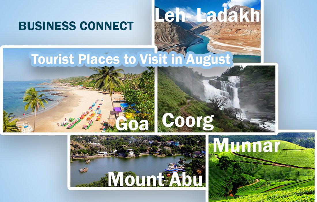 Tourist places to visit in August: Business Connect