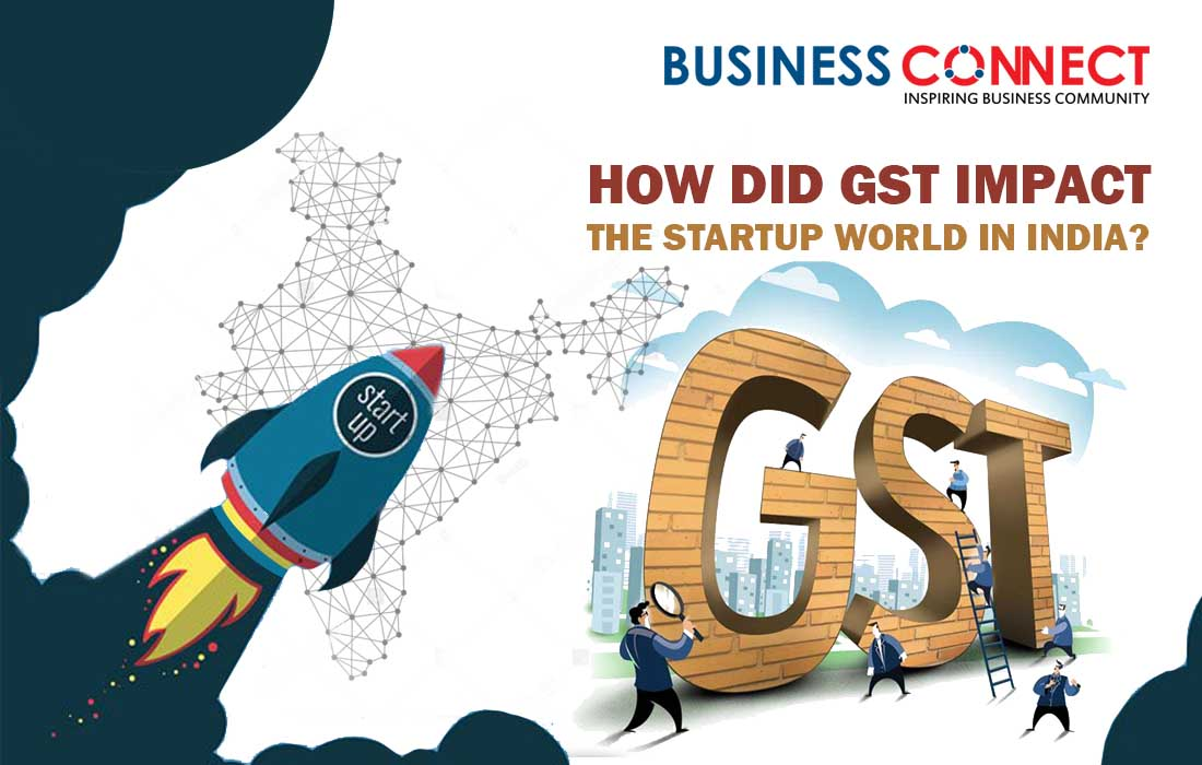 How Did GST Impact the Startup World In India?