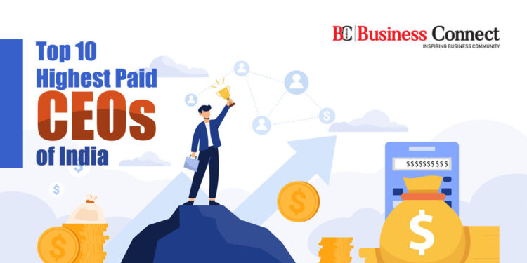 Top 10 CEO in India   Top 10 Highest Paid CEOs of India