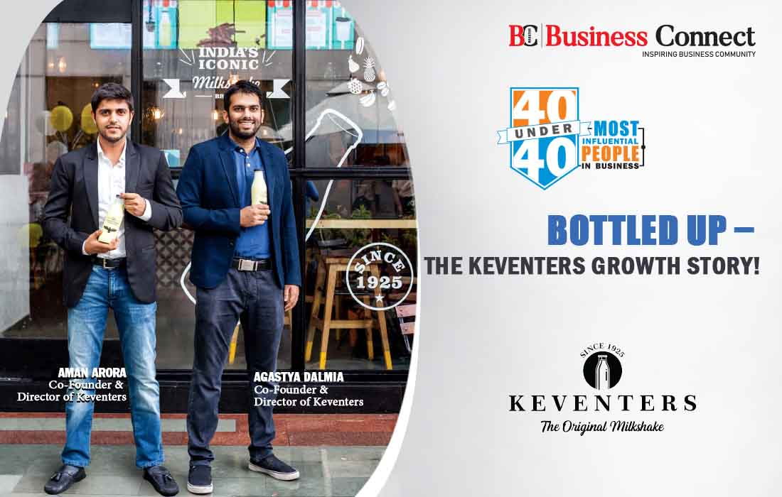 Bottled Up, The Keventers growth story - Business Connect