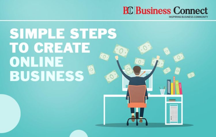 Simple Steps to Create Online Business - Business Connect