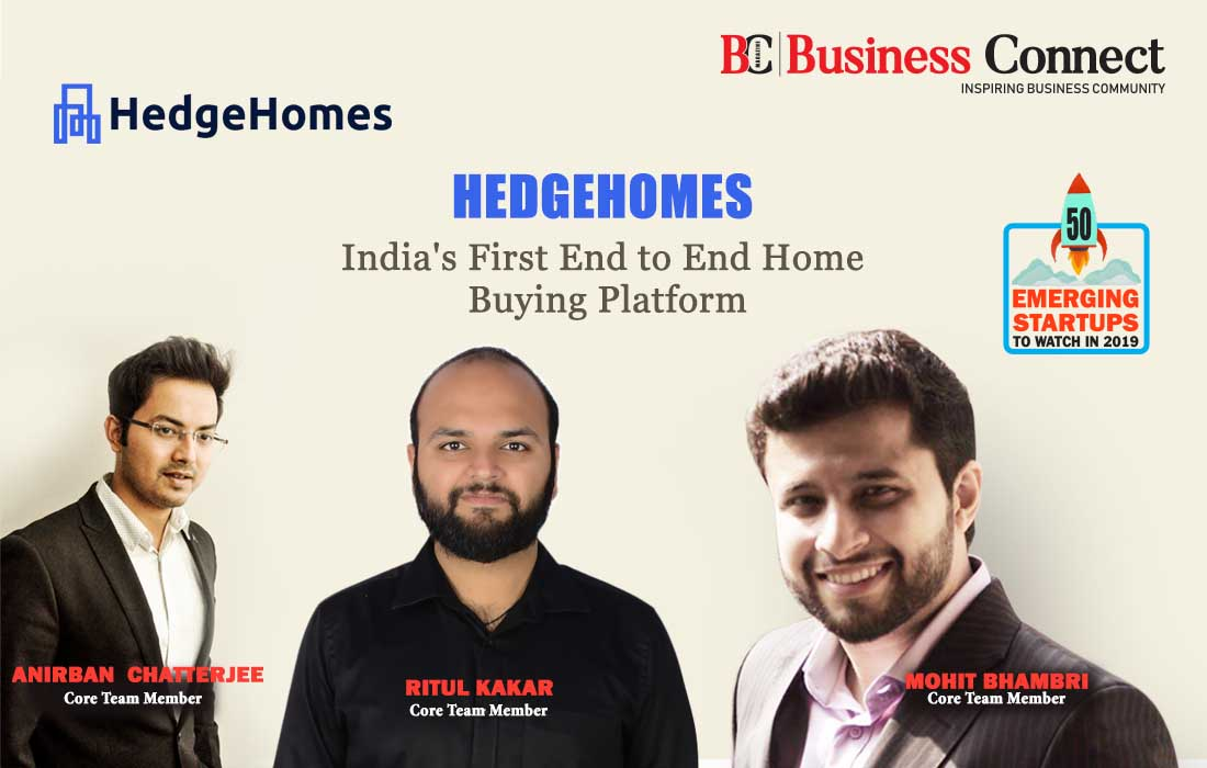 HedgeHomes, India's First End to End Home Buying Platform - Business Connect