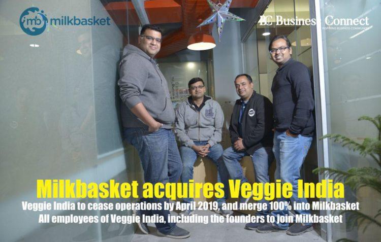 Milkbasket Acquires Veggie India - Business Connect