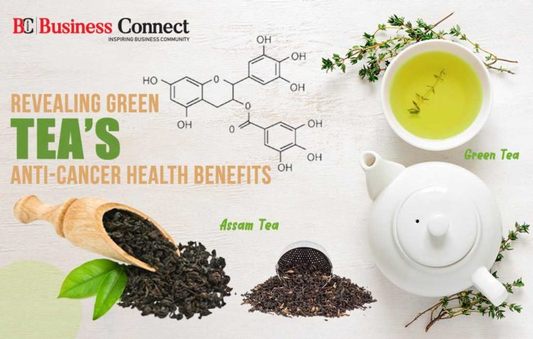 Revealing Green Tea's Anti-Cancer Health Benefits - Business Connect