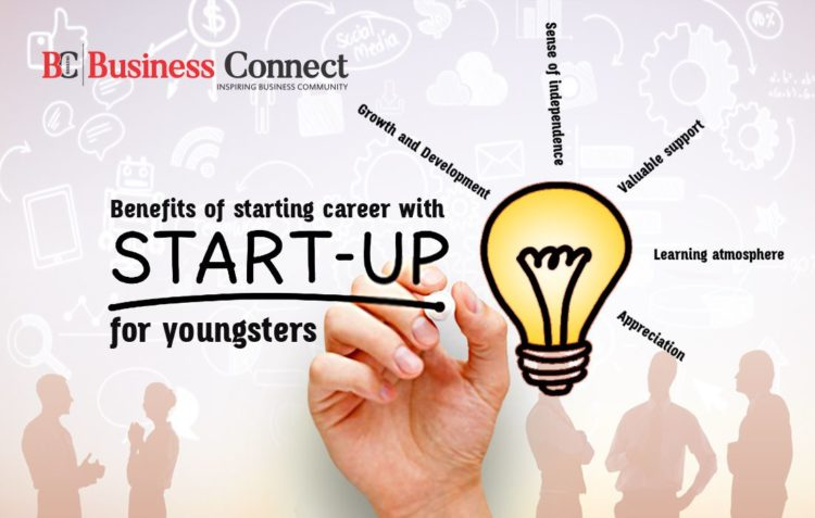 Benefits of starting career with startups for youngsters - Business Connect