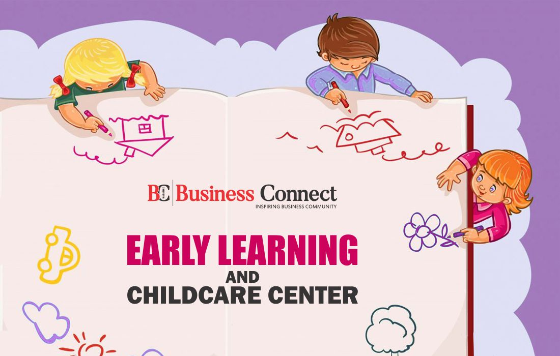 Early Learning & Childcare Center - Business Connect