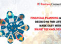 Financial Planning & Decisions for Life Made Easy with Smart Technology
