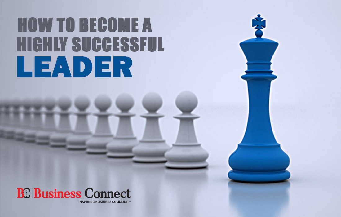 How to become a Highly Successful Leader