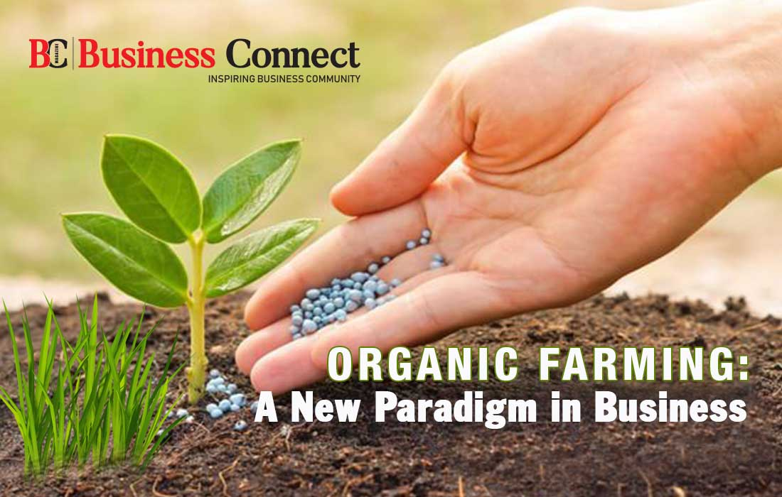 Organic Farming, A New Paradigm in Business