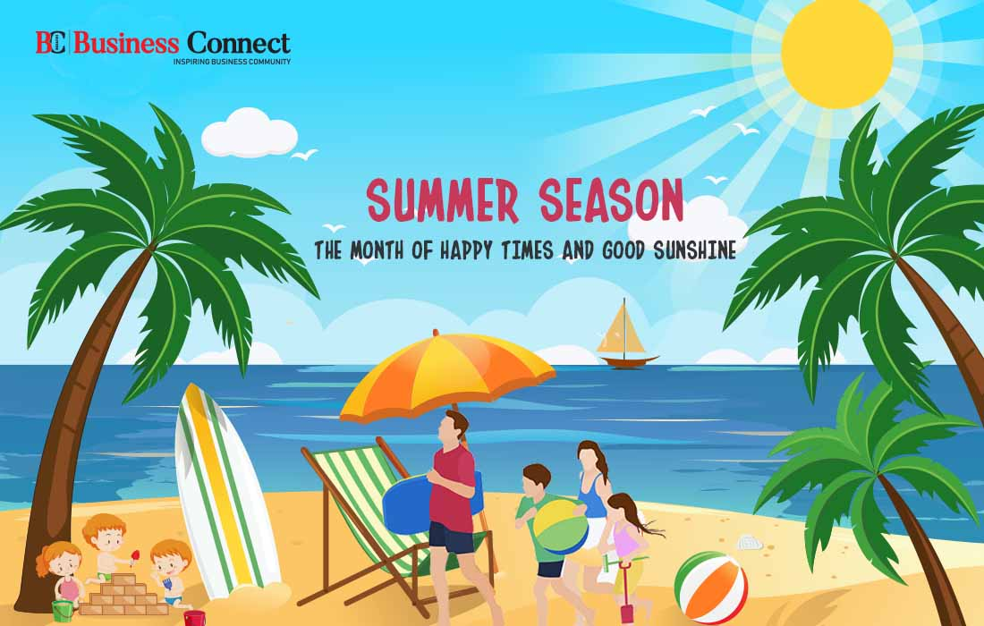 Summer Season, The Month of Happy times and Good Sunshine