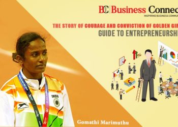 The story of Courage and Conviction of Golden Girl Gomathi Marimuthu: Guide to Entrepreneurship