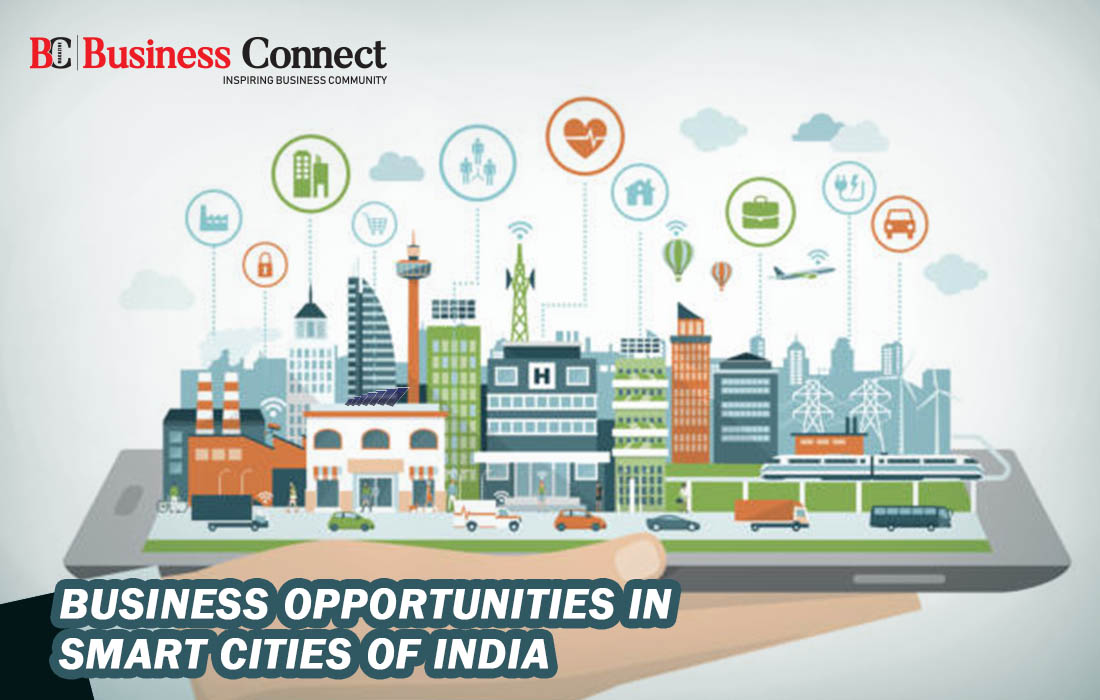Business Opportunities in Smart Cities of India - Business Connect