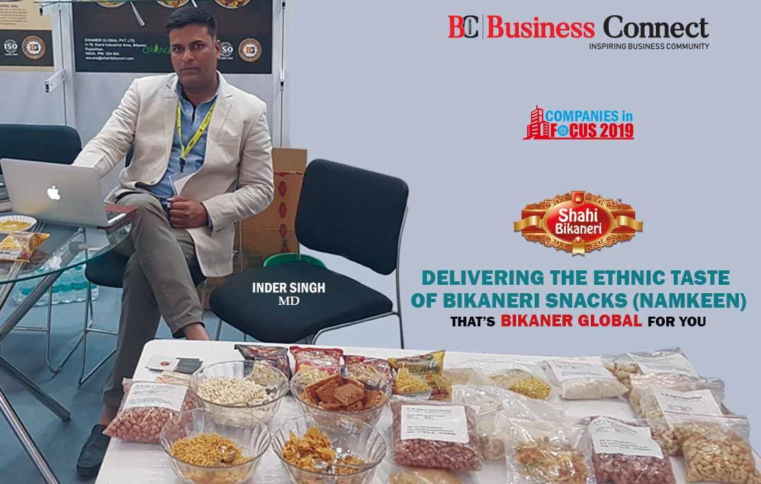 Delivering the ethnic taste of Bikaneri Snacks (Namkeen) – that's Bikaner Global