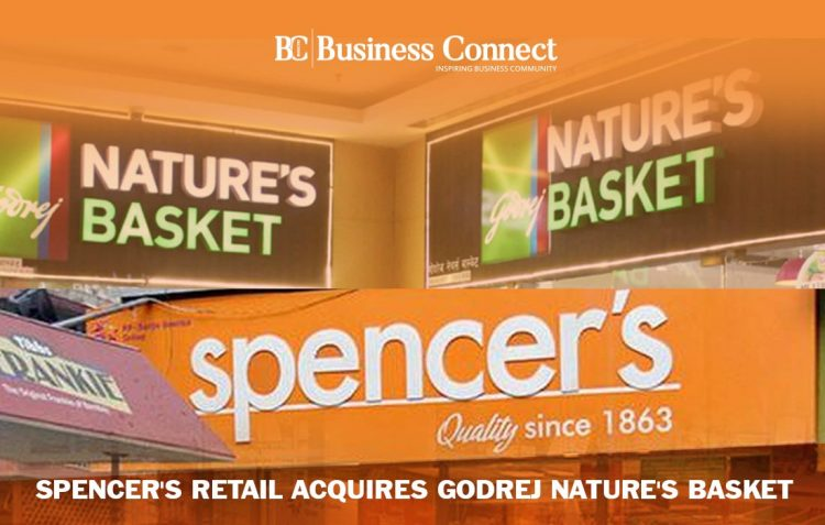 Spencer's Retail acquires Godrej Nature's Basket
