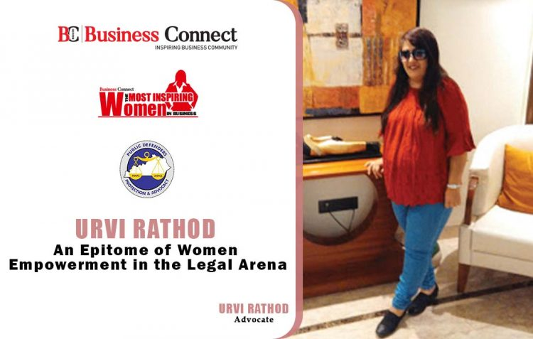 Urvi Rathod, An Epitome of Women Empowerment in the Legal Arena