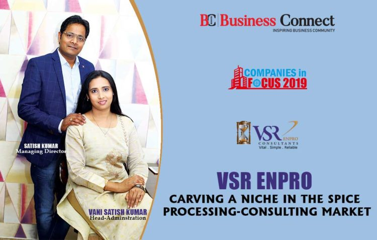 VSR Enpro, Carving a Niche in the Spice Processing-Consulting Market