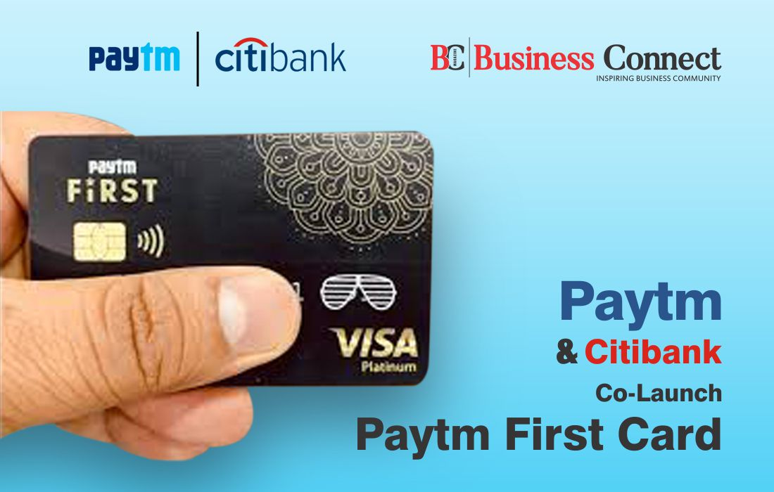 Paytm and Citibank co-launch Paytm First Card