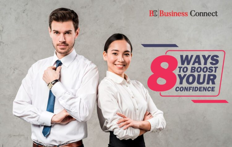 Boost Confidence   Business Connect Magazine