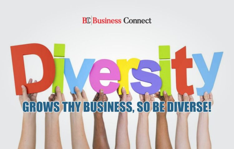 DIVERSITY GROWS THE BUSINESS