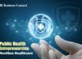 Public Health Entrepreneurship- Business Connect Magazine