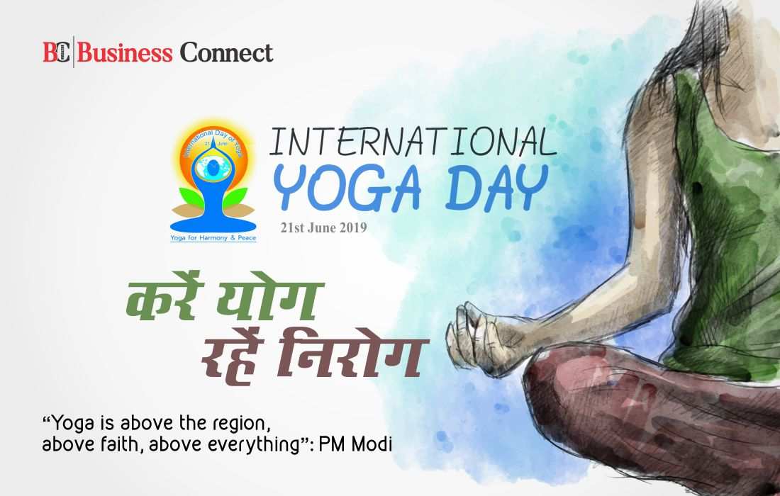 International yoga Day | Business Connect Magazine