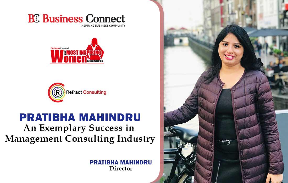 Pratibha Mahindru: Refract Consulting