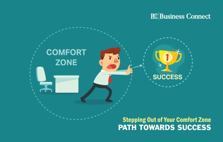 Step Out of Your Comfort Zone - Business Connect