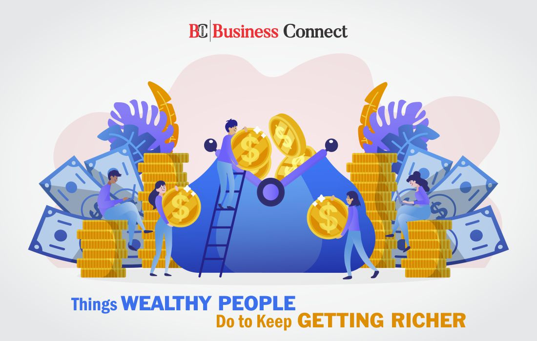 Wealthy People Do to Keep Getting Richer