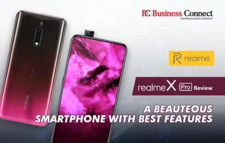Realme X pro Review- Business Connect