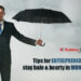 Tips for entrepreneurs to stay hale & hearty in monsoon- Business Connect