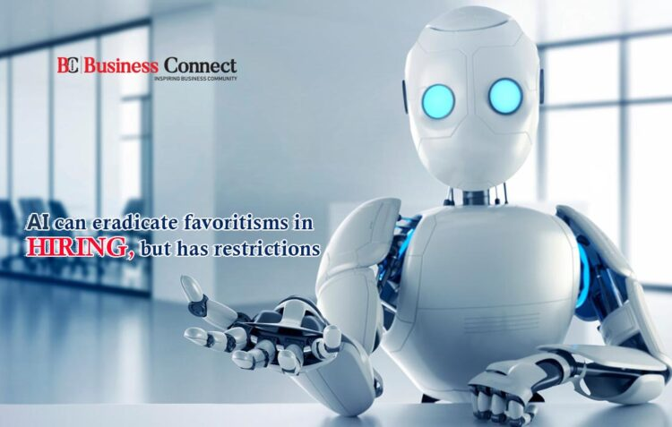 Can Artificial Intelligence Eliminate Bias in Hiring?-Business Connect
