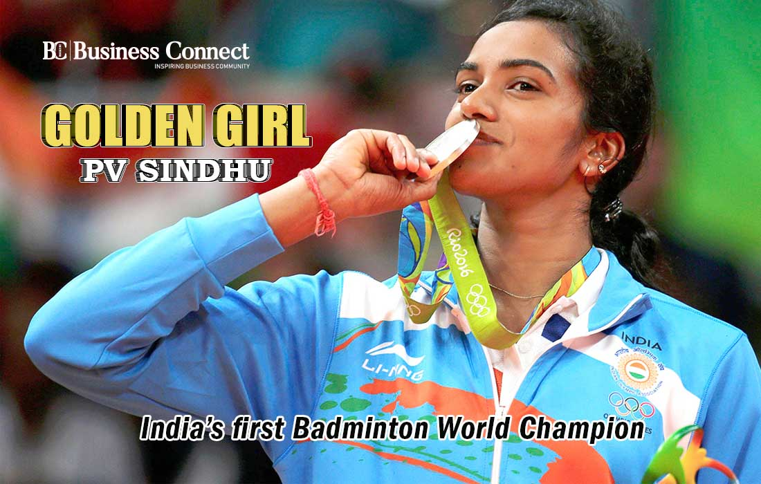 Golden girl PV Sindhu – India's first Badminton World Champion