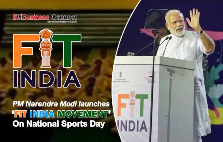 Narendra Modi Launch Fit India Movement-Business Connect