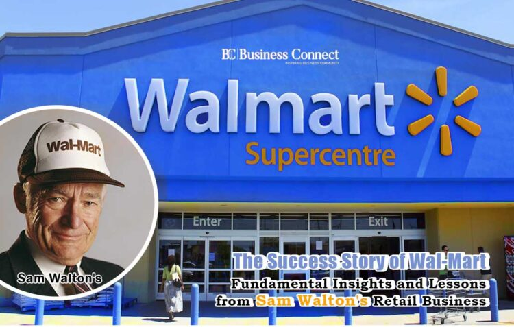 The Success Story Of Wal-mart-Business Connect