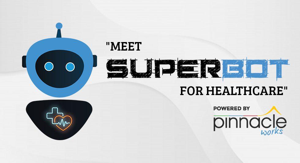 SuperBot for HealthCare