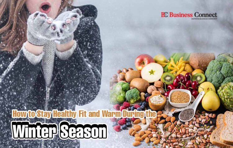 How to Stay Healthy in Winter Season-Business Connect