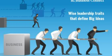 Wise leadership traits that define Big Ideas-Business Connect
