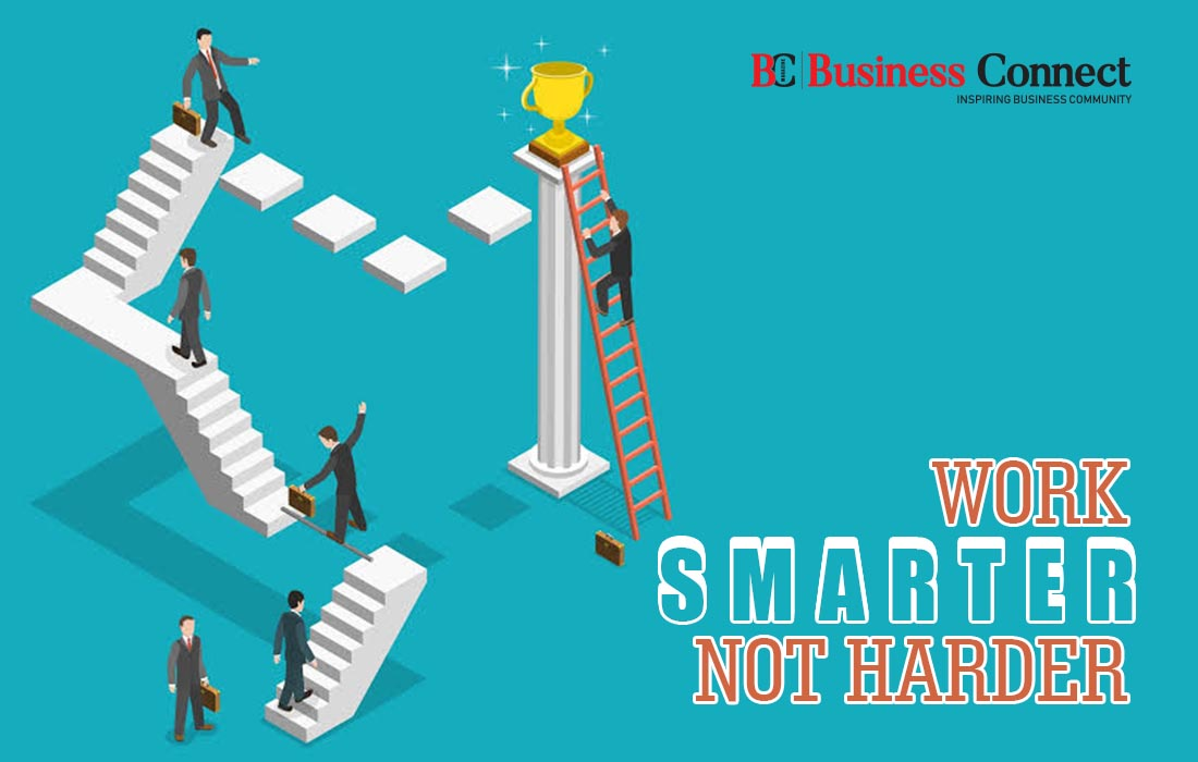 Work smarter not harder | Business Connect