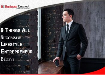 9 Things All Successful Lifestyle Entrepreneur Believe | Business Connect