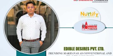 Edible Desires Pvt Ltd.- Nuttify | Business Connect