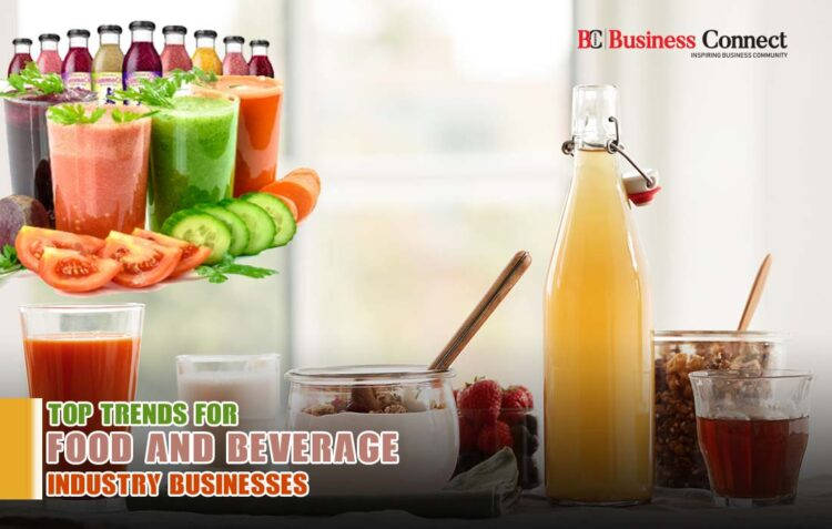 Top trends for food & beverage industry businesses | Business Connect