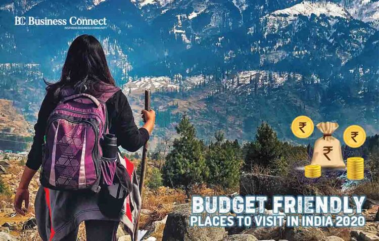 5 Best Budget-Friendly Places to Visit in India 2020   Business Connect