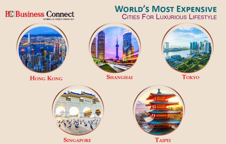 Most Expensive Cities For Luxurious Lifestyle   Business Connect