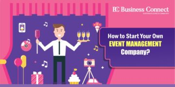 How to Start Your Own Event Management Company? | Business Connect