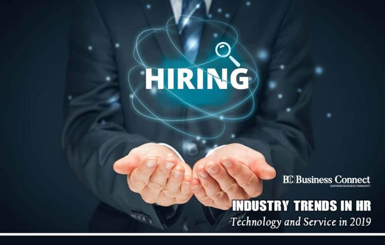 Industry Trends in HR Technology and Service in 2019-20 | Business Connect