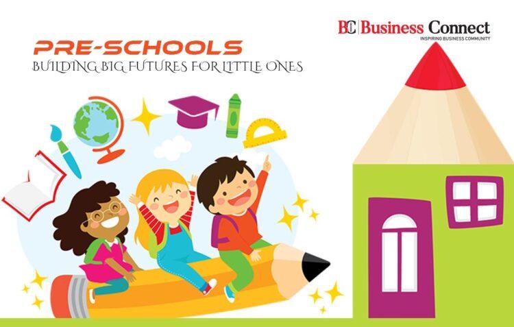Preschools-Building Big Futures for Little Ones | Business Connect