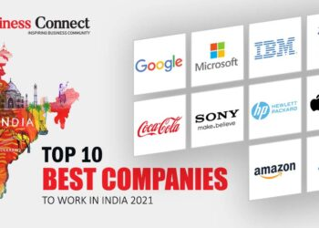 Top 10 Best Companies to Work in India 2021 | Business connect