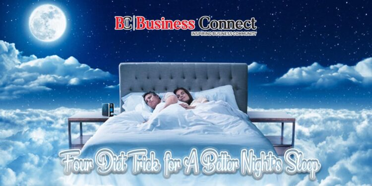 4 Diet Tips for A Better Night's Sleep | Business connect