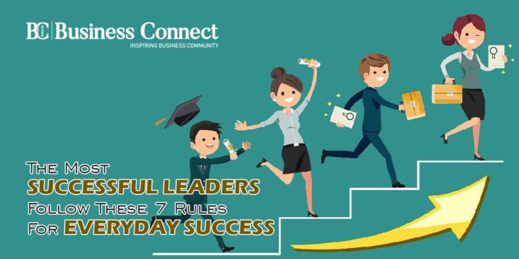 7 Rules For Everyday Successful Leaders   Business connect